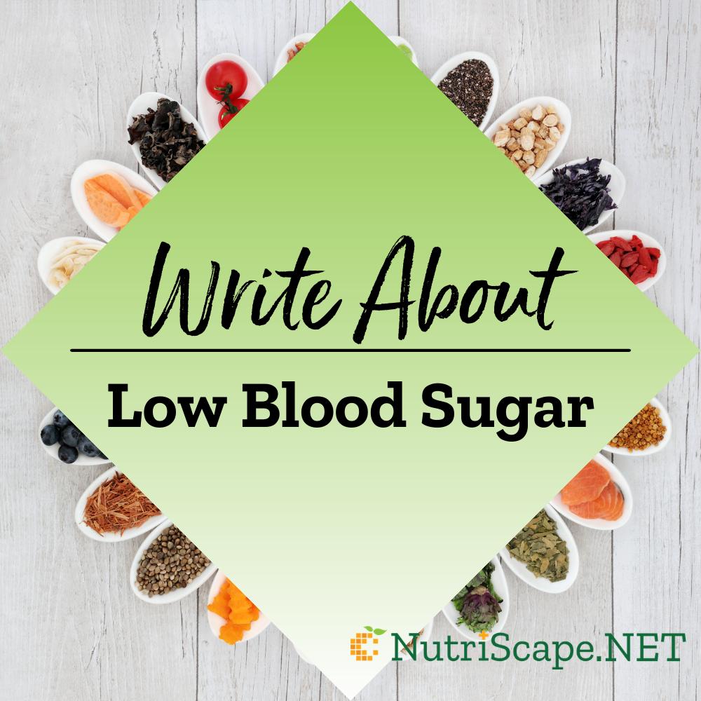 write about low blood sugar