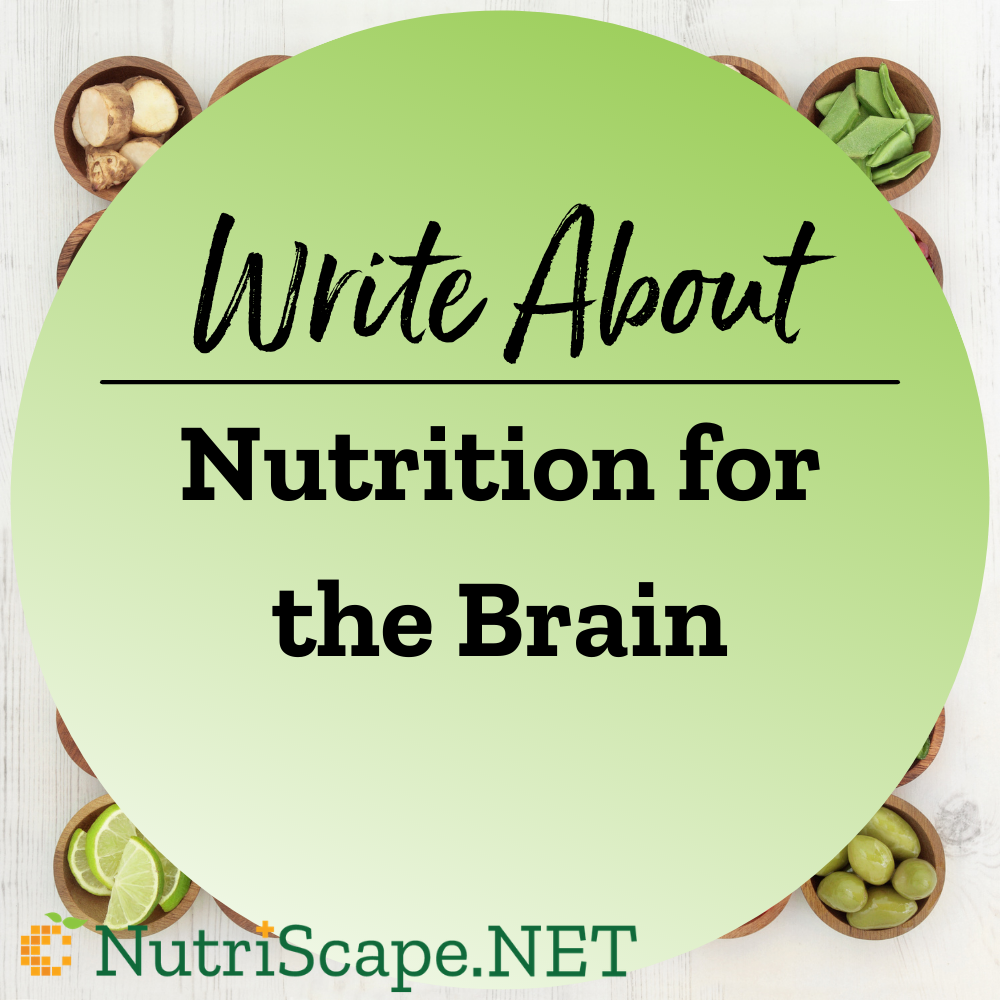 write about nutrition for the brain