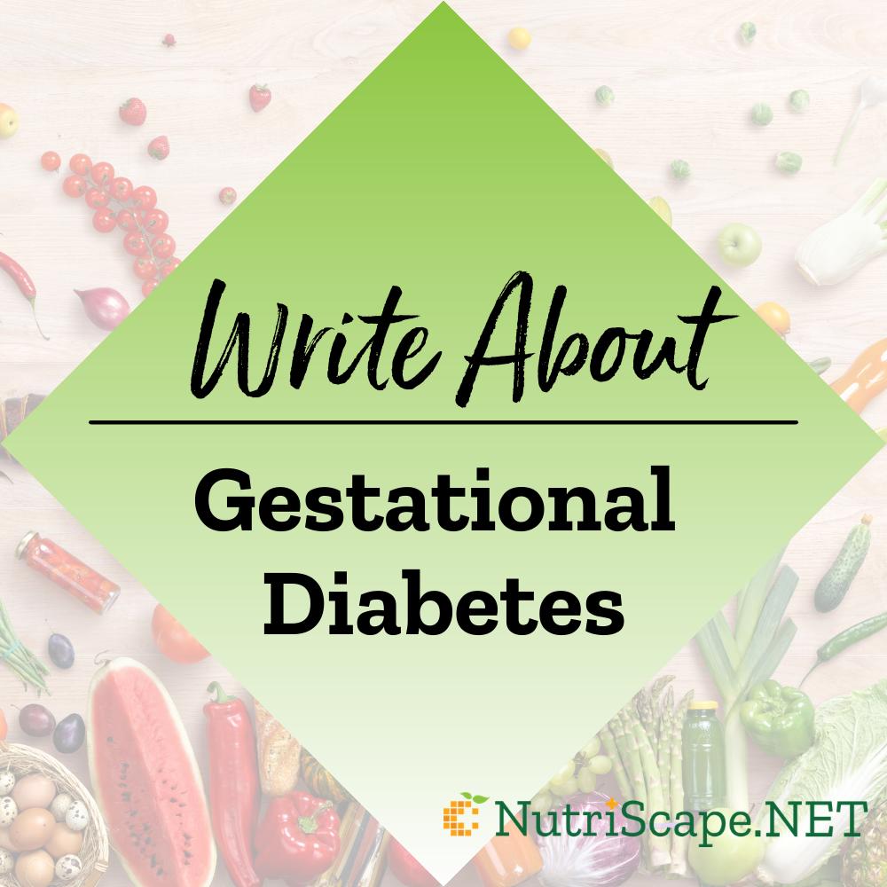 write about gestational diabetes