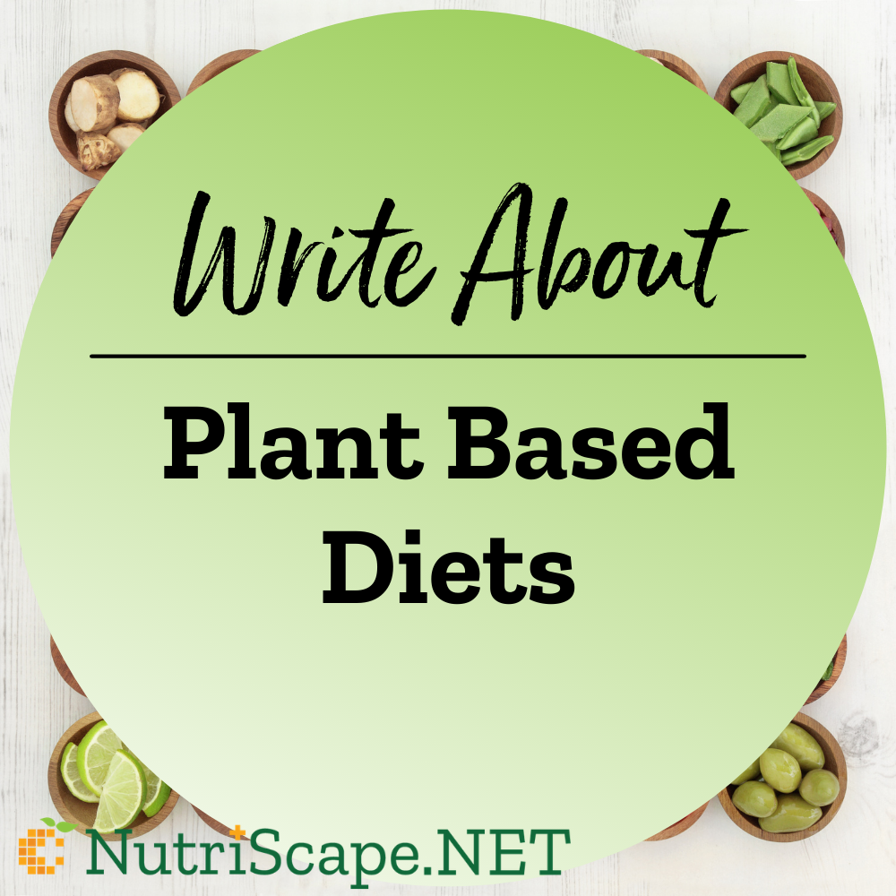 write about plant based diets