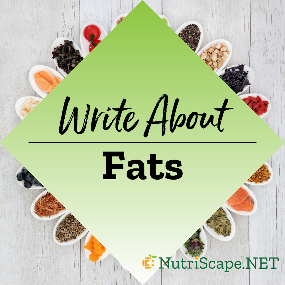 write about fats