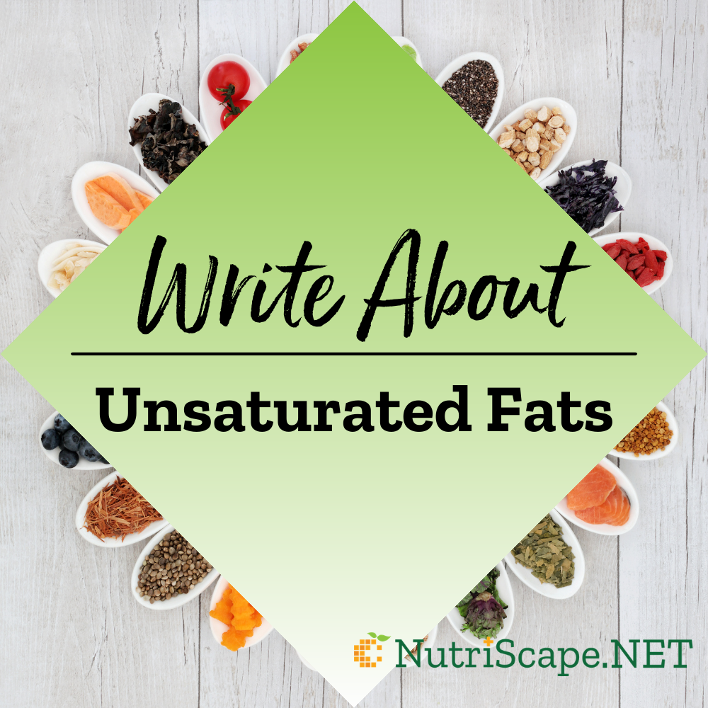 write about unsaturated fats