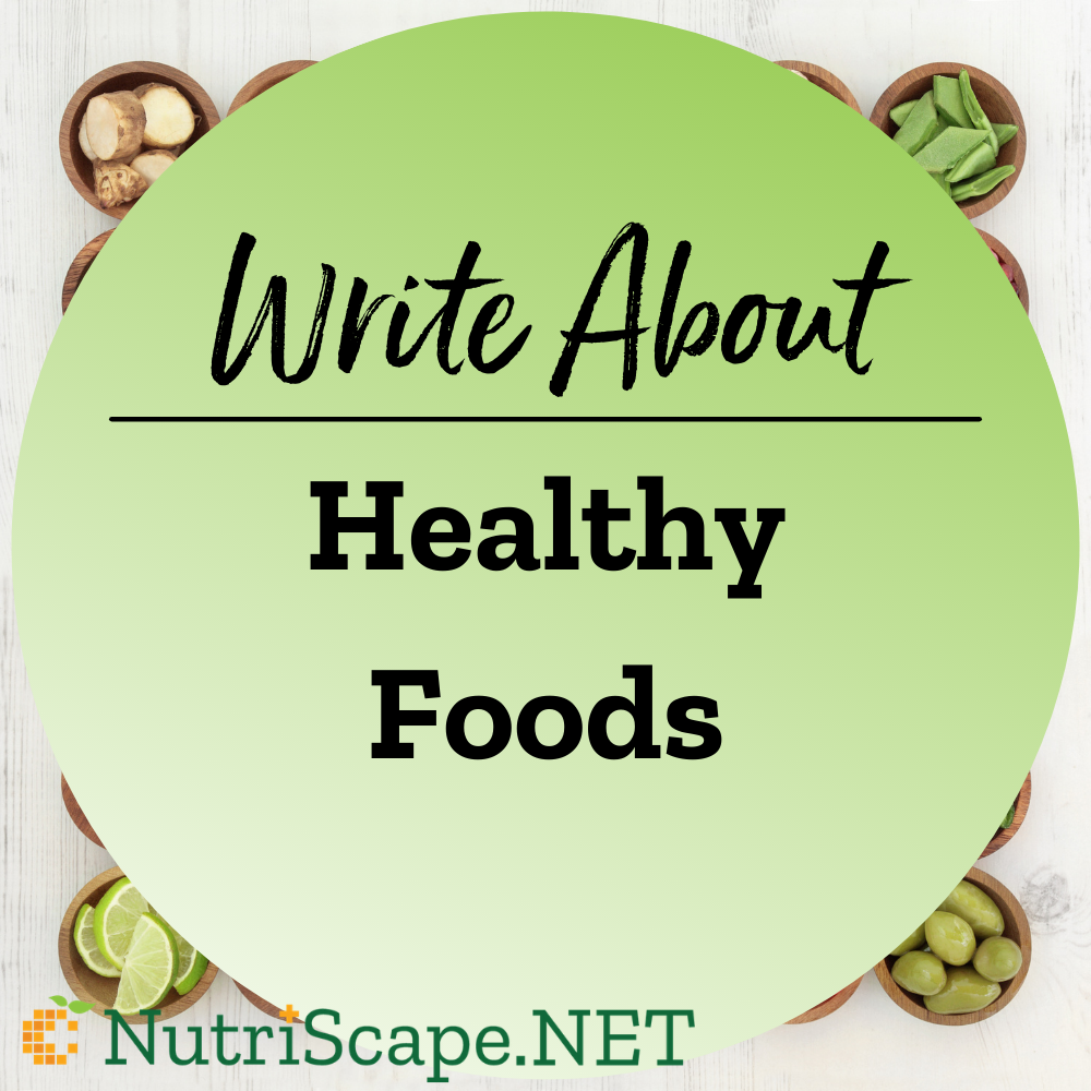 write about healthy foods