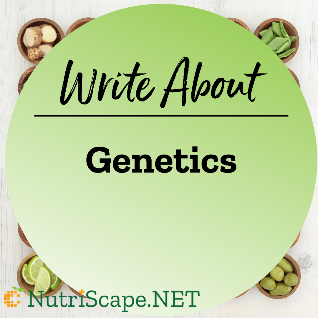 write about genetics