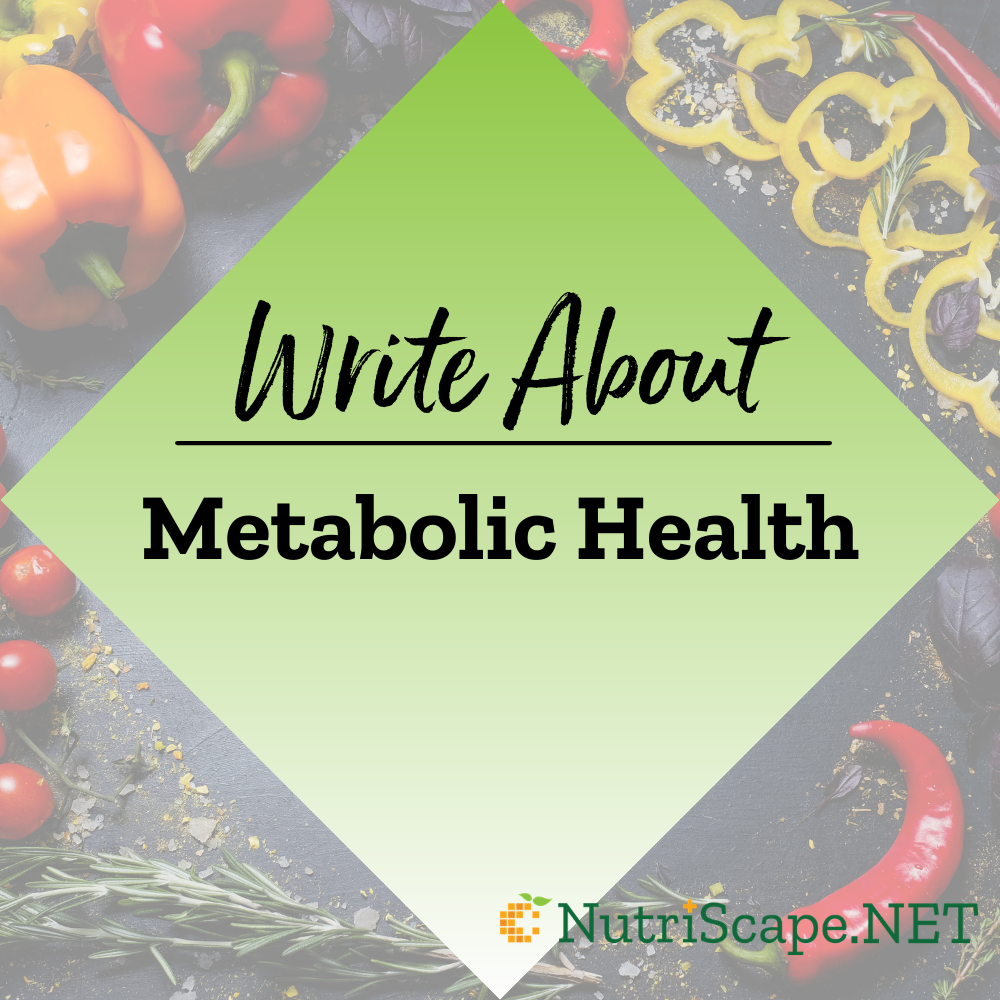 write about metabolic health