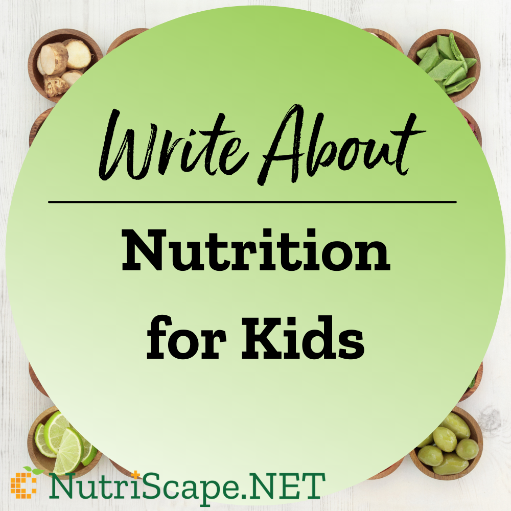 write about nutrition for kids