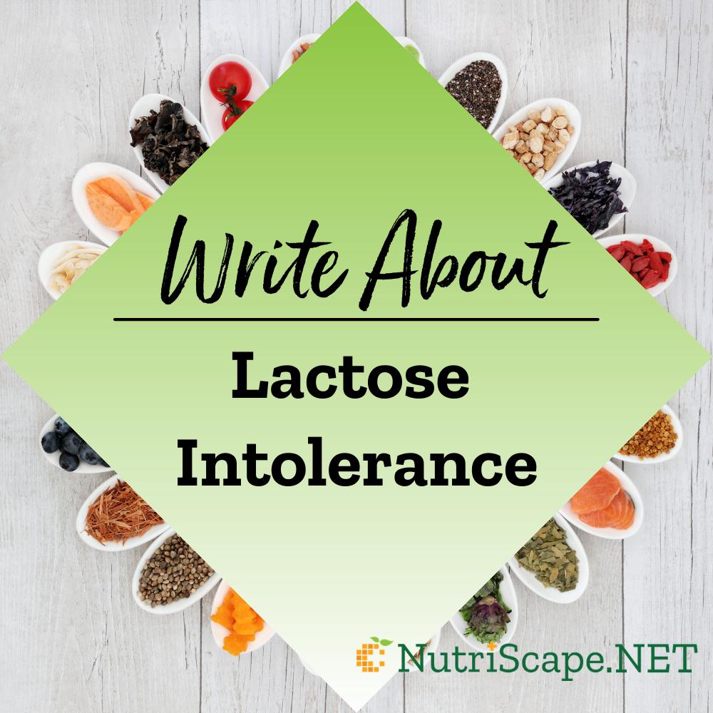 write about lactose intolerance
