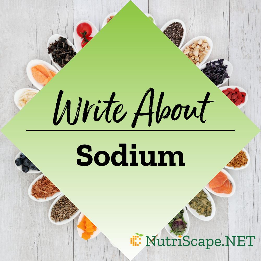 write about sodium (salt)