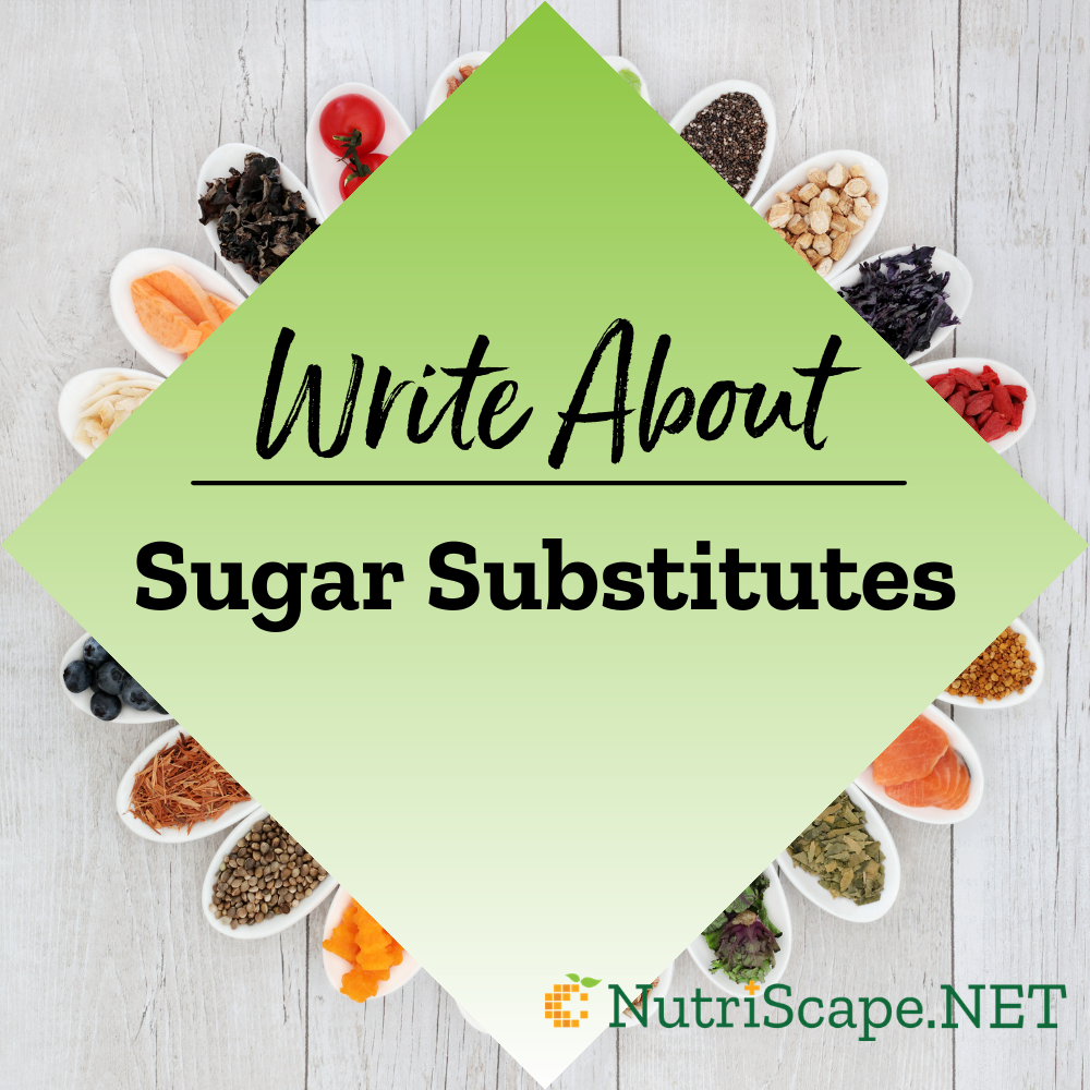 write about sugar substitutes