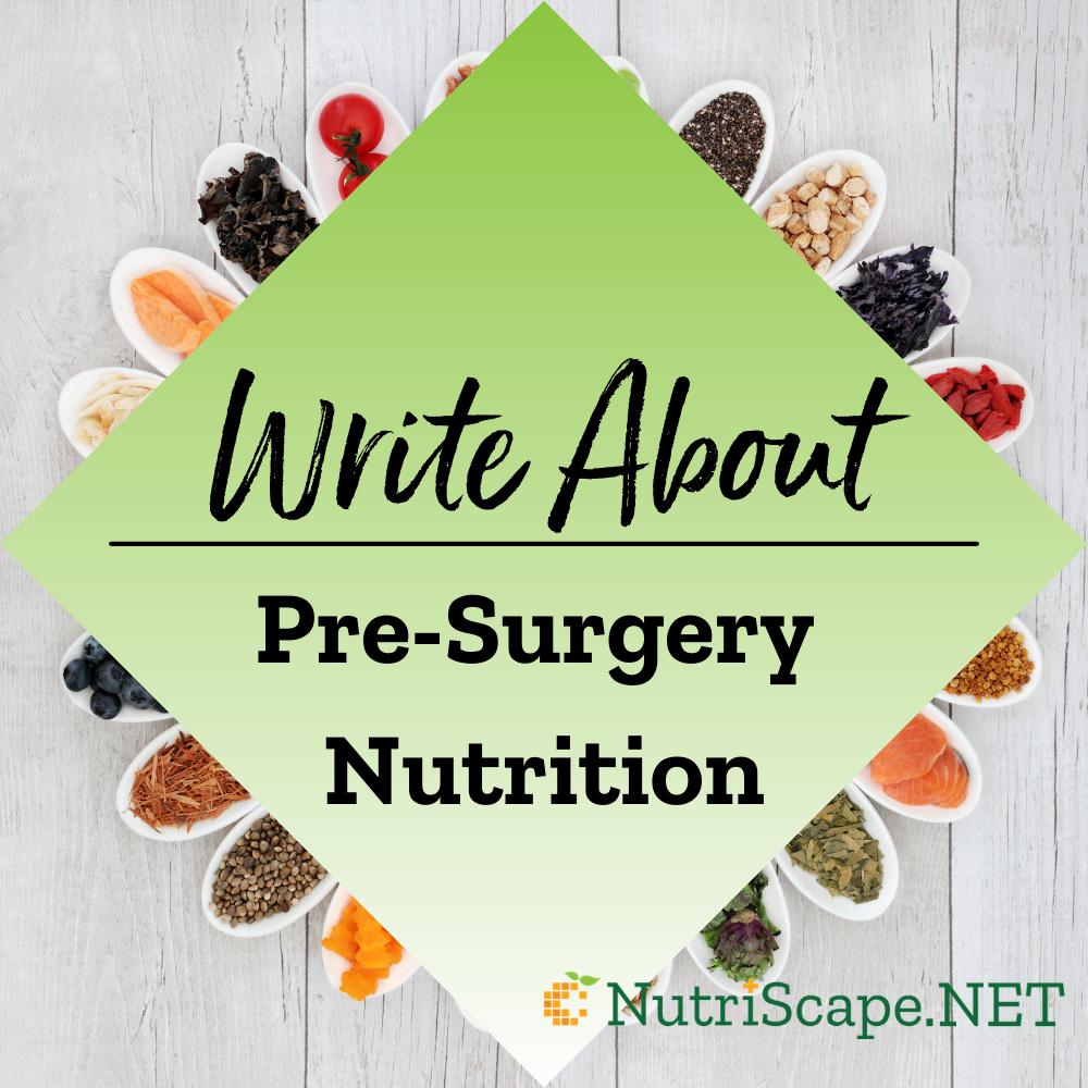 write about pre-surgery nutrition