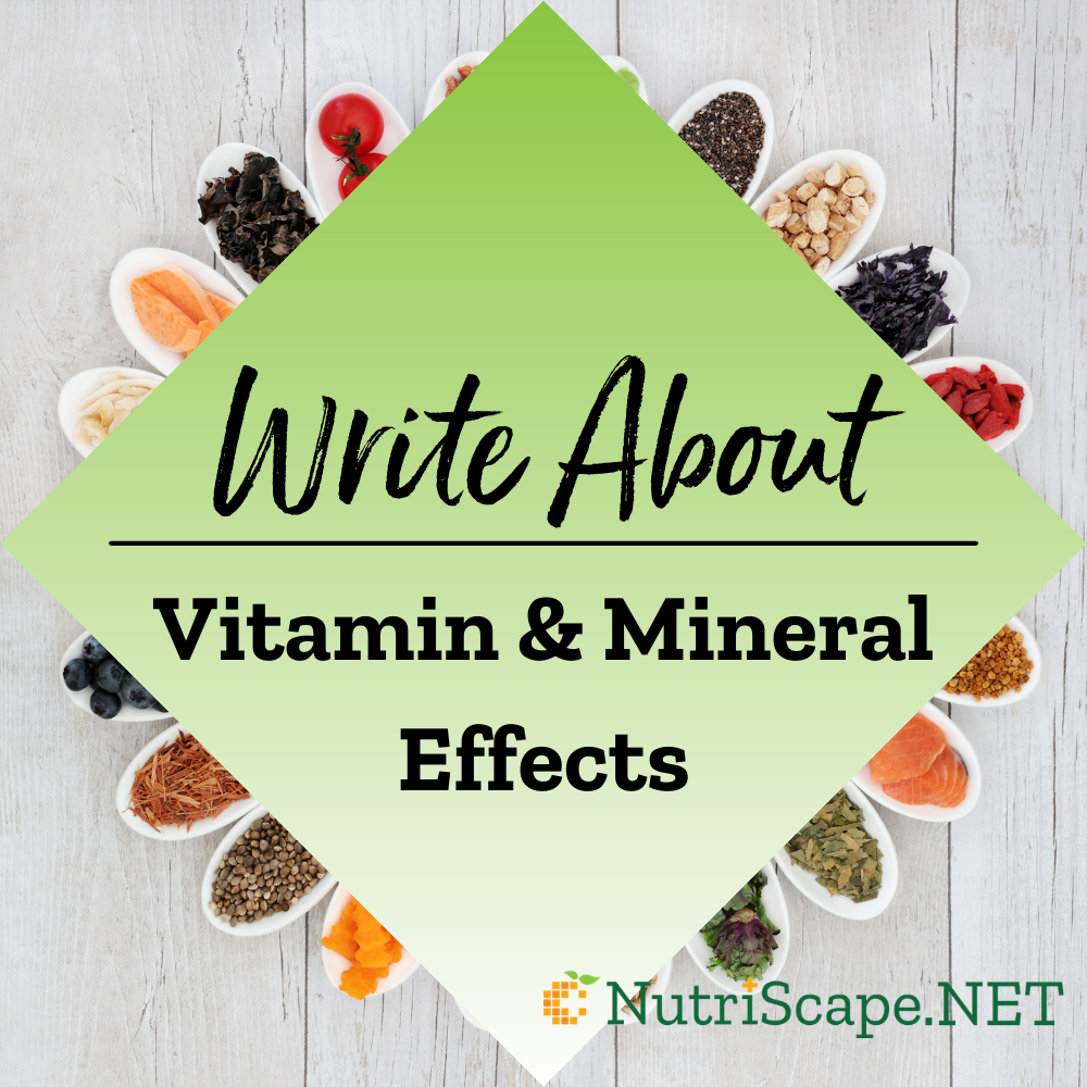 write about vitamin and mineral effects