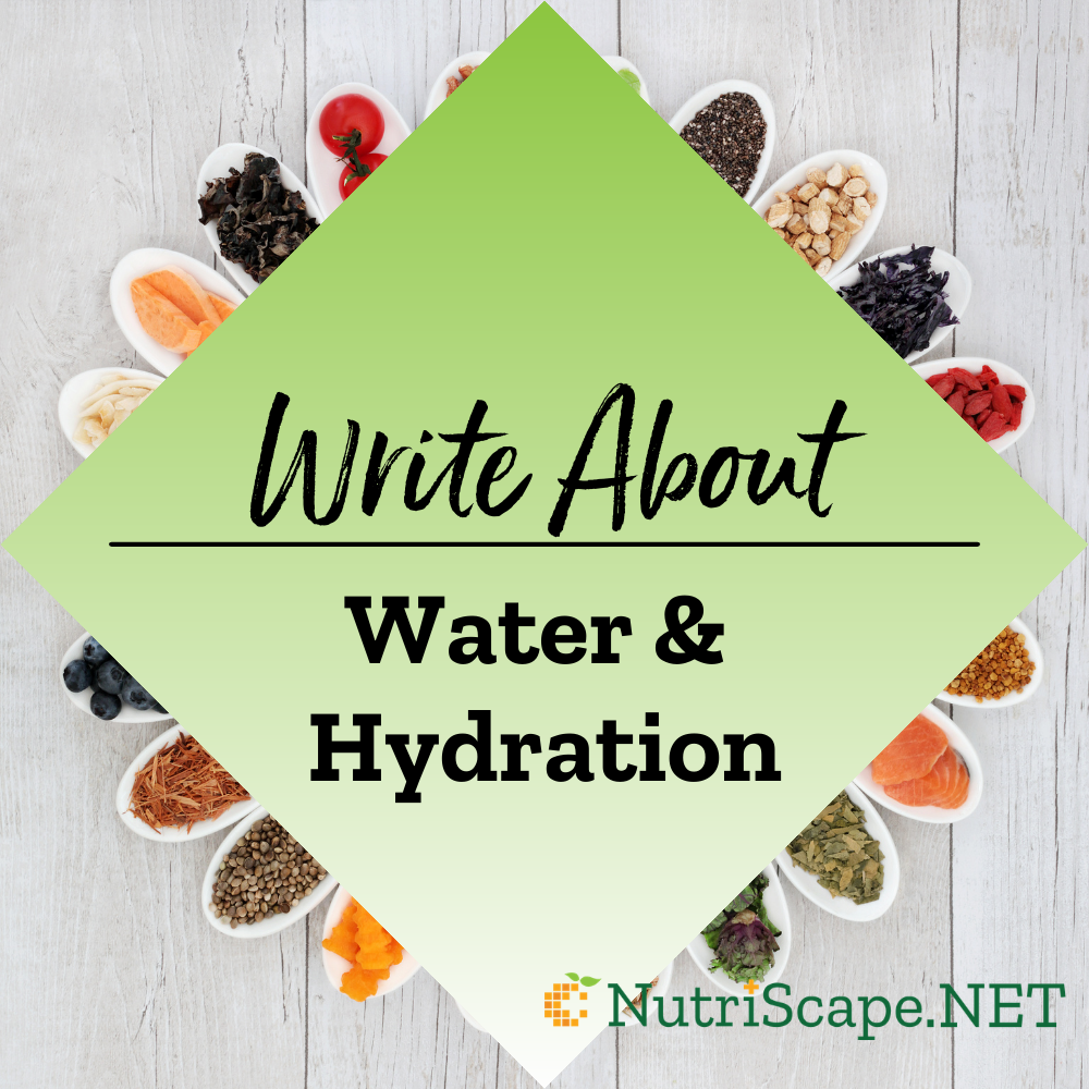 write about water and hydration