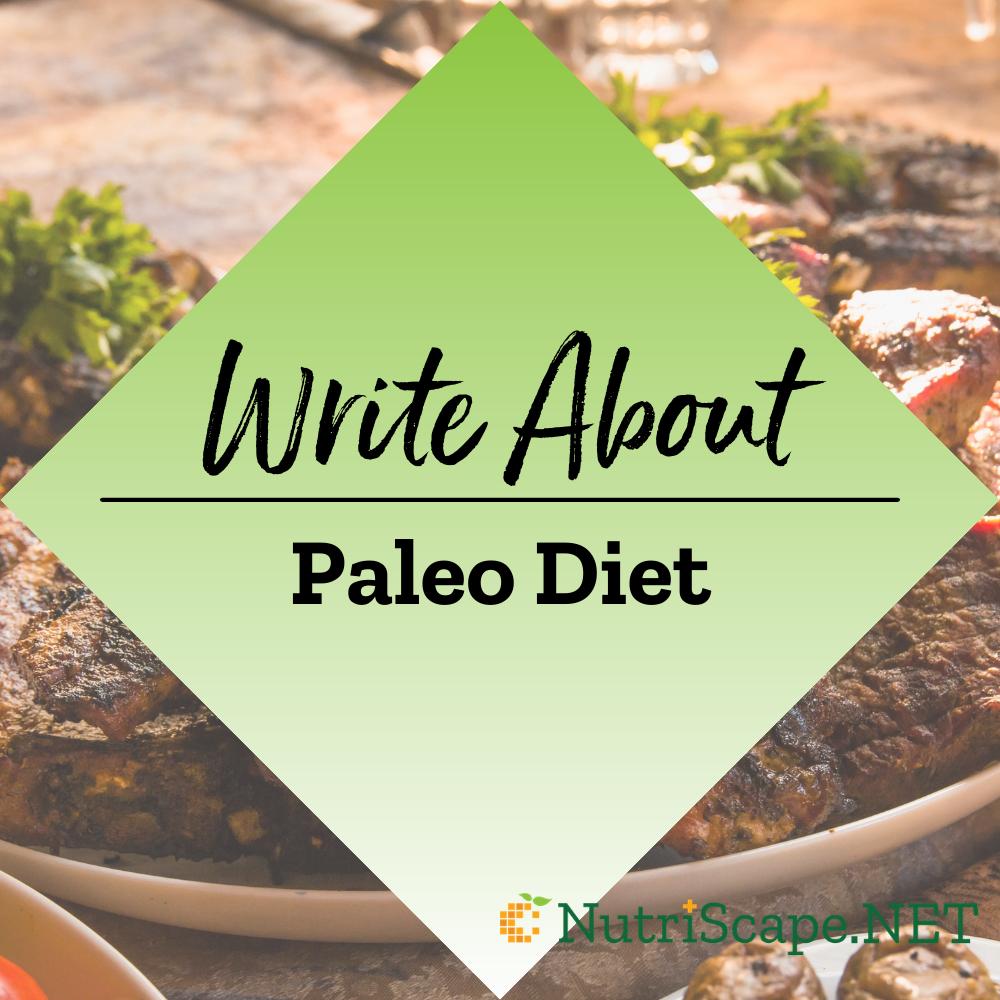 write about paleo diet